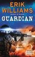 Guardian: A Novel