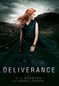 Book Deliverance by C. J. Redwine
