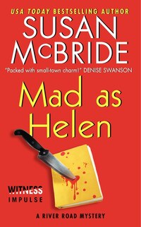 Mad As Helen: A River Road Mystery
