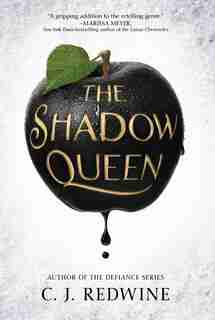 The Shadow Queen by C. J. Redwine