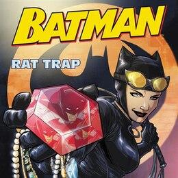 Book Batman Classic: Rat Trap by Donald Lemke