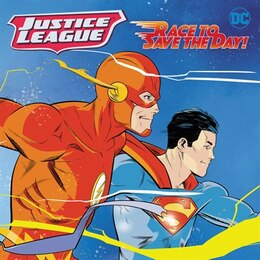 Book Justice League Classic: Race To Save The Day! by Steve Korte