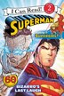 Superman Classic: Bizarro's Last Laugh by Donald Lemke