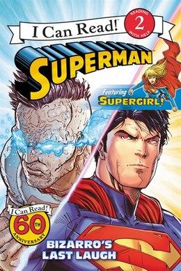 Book Superman Classic: Bizarro's Last Laugh by Donald Lemke