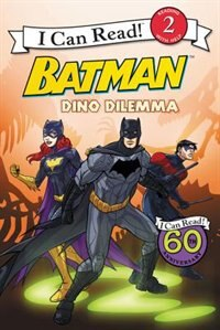 Book Batman Classic: Dino Dilemma by Donald Lemke