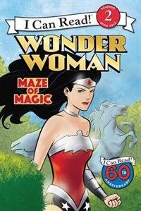 Book Wonder Woman Classic: Maze Of Magic by Liz Marsham