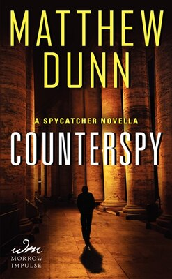 Book Counterspy: A Spycatcher Novella by Matthew Dunn