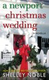 A Newport Christmas Wedding: A Novella by Shelley Noble