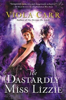 Book The Dastardly Miss Lizzie: An Electric Empire Novel by Viola Carr