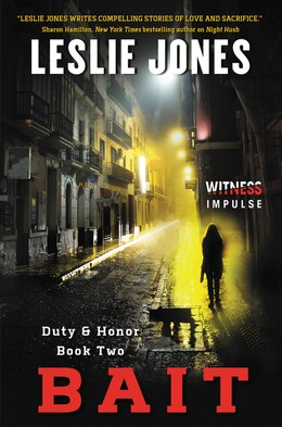 Book Bait: Duty & Honor Book Two by Leslie Jones