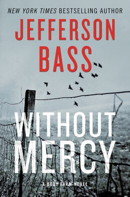 Book Without Mercy: A Body Farm Novel by Jefferson Bass