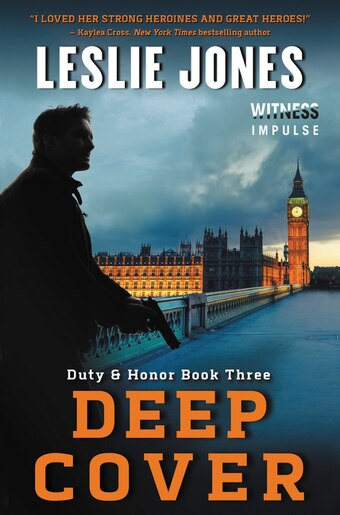 Deep Cover: Duty & Honor Book Three by Leslie Jones