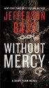Without Mercy: A Body Farm Novel by Jefferson Bass