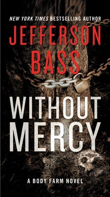 Book Without Mercy: A Body Farm Novel by Jefferson Bass