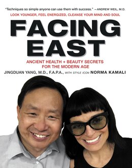 Book Facing East: Ancient Health and Beauty Secrets for the Modern Age by Jingduan Yang