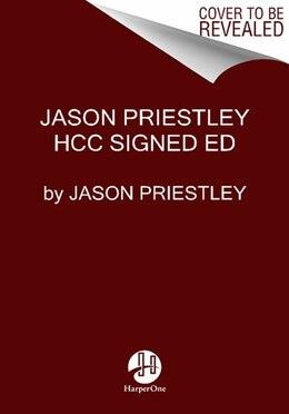 Book Jason Priestley Signed Ed by Jason Priestley