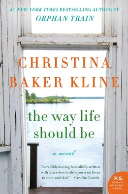 Book The Way Life Should Be: A Novel by Christina Baker Kline