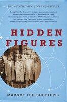 Book Hidden Figures: The American Dream and the Untold Story of the Black Women Mathematicians Who… by Margot Lee Shetterly