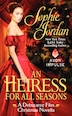 Heiress For All Seasons, An: A Debutante Files Christmas Novella by Sophie Jordan