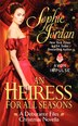 Heiress For All Seasons, An: A Debutante Files Christmas Novella by Sophie Jordan