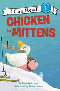 Chicken In Mittens by Adam Lehrhaupt