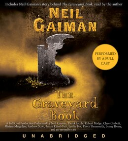 Book The Graveyard Book Cd: Full Cast Production by Neil Gaiman