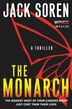 The Monarch: A Thriller by Jack Soren