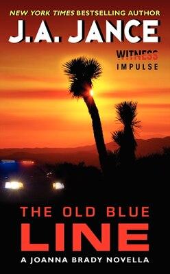 Book The Old Blue Line: A Joanna Brady Novella by J. A. Jance