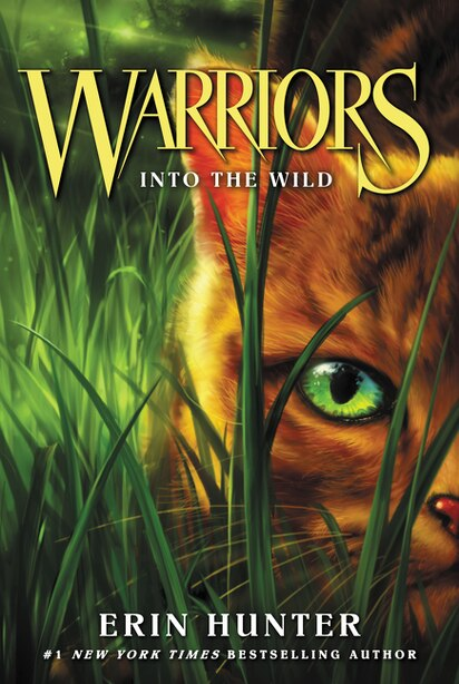 Warriors #1: Into the Wild by Erin Hunter