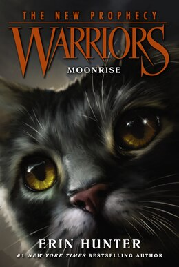 Book Warriors: The New Prophecy #2: Moonrise: Moonrise by Erin Hunter