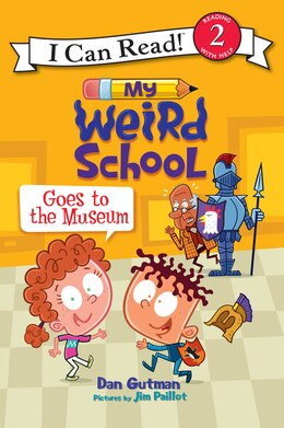 Book My Weird School Goes to the Museum by Dan Gutman