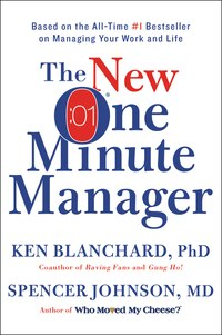 The New One Minute Manager: Revised Edition
