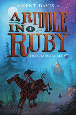 Book A Riddle In Ruby #2: The Changer's Key by Kent Davis