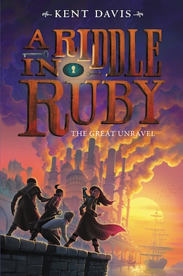 Book Riddle In Ruby #3: The Great Unravel,  A by Kent Davis