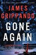 Gone Again: A Jack Swyteck Novel by James Grippando