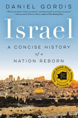 Book Israel: A Concise History of a Nation Reborn by Daniel Gordis