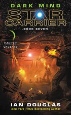 Dark Mind: Star Carrier: Book Seven