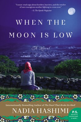 Book When the Moon Is Low: A Novel by Nadia Hashimi