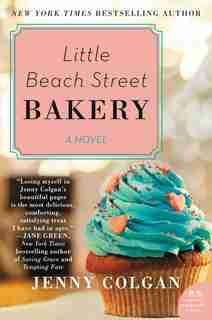Little Beach Street Bakery: A Novel by Jenny Colgan