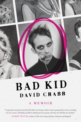 Book Bad Kid: A Memoir by David Crabb