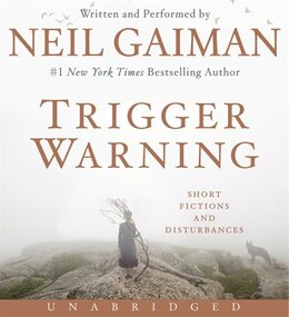 Book Trigger Warning Cd: Short Fictions And Disturbances by Neil Gaiman