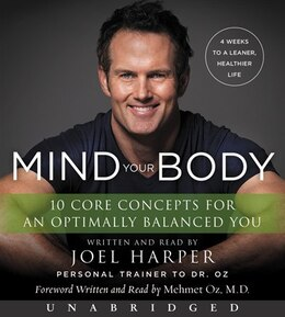 Book Mind Your Body Cd: 4 Weeks To A Leaner, Healthier Life by Joel Harper