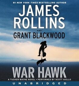 Book War Hawk CD: A Tucker Wayne Novel by James Rollins