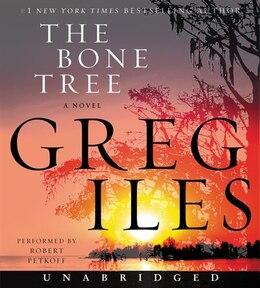 Book The Bone Tree Cd: A Novel by Greg Iles