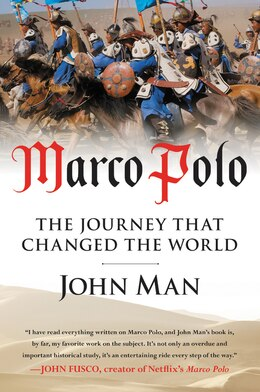 Book Marco Polo: The Journey That Changed The World by John Man