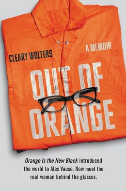 Book Out of Orange: A Memoir by Cleary Wolters