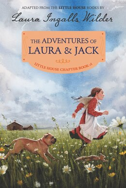 Book The Adventures Of Laura & Jack: Reillustrated Edition by Laura Ingalls Wilder