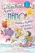 Fancy Nancy: Bubbles, Bubbles, And More Bubbles! by Jane O'Connor