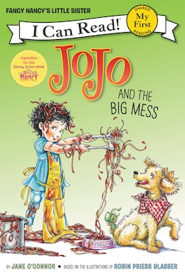 Book Fancy Nancy: Jojo And The Big Mess by Jane O'Connor