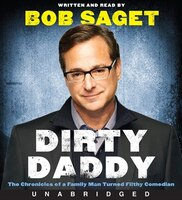Dirty Daddy Low Price Cd: The Chronicles Of A Family Man Turned Filthy Comedian
